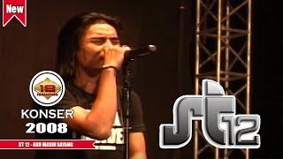 ST 12 - AKU MASIH SAYANG (LIVE KONSER KALIMANTAN TIMUR 2008)
