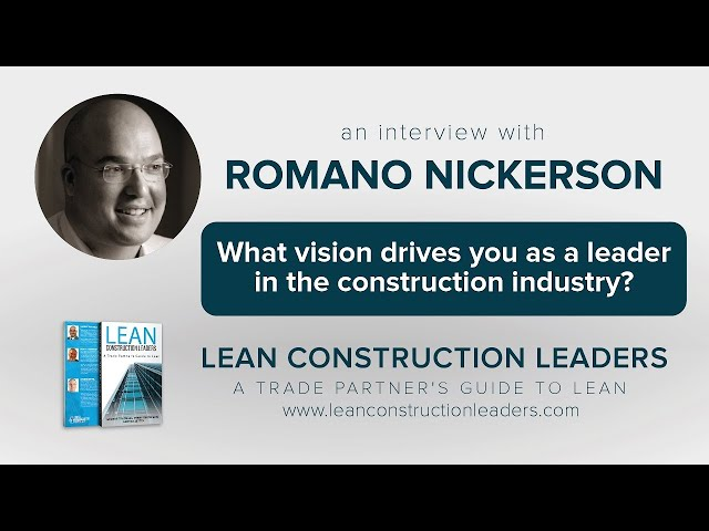 What vision drives you as a leader in the construction industry?