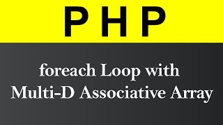 foreach Loop with Multi D Associative Array in PHP (Hindi)