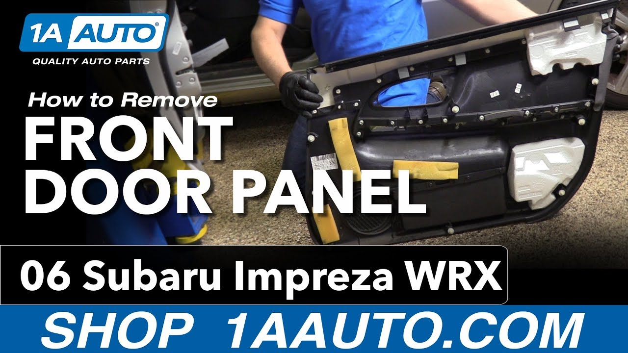 How To Remove Front Door Panel 04 07 Subaru Impreza Wrx Youtube