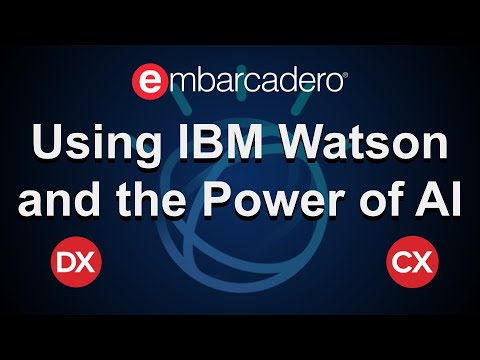 Using IBM Watson And The Power Of AI In Delphi And C++Builder
