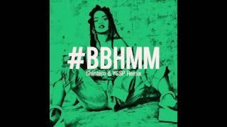 #bbhmm ChinTaro & REMIX Video