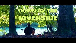 Dan Ward - Down by the Riverside