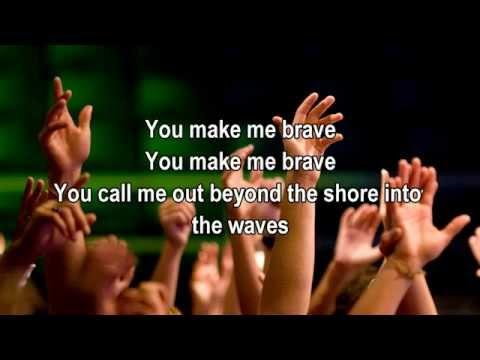 You Make Me Brave - Bethel Music Feat. Amanda Cook (Best Worship Song with Lyrics)