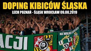 DOPING KIBICÓW ŚLĄSKA: Lech Poznań – Śląsk Wrocław 09.08.2019