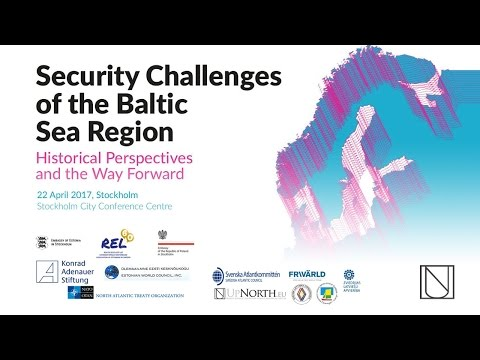 Security Challenges in the Baltic Sea Region: Historical Perspectives and The Way Forward