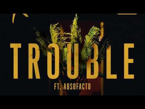 The Knocks - TROUBLE (Ft. Absofacto) [Single Version]