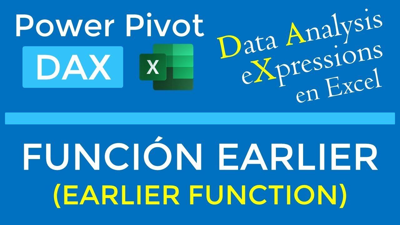 EARLIER Function - DAX in Power Pivot
