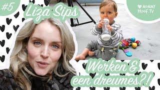 Een kijkje in het leven van Liza Sips. Werken en een dreumes.. Hoe dan?!   MommyVlog #5