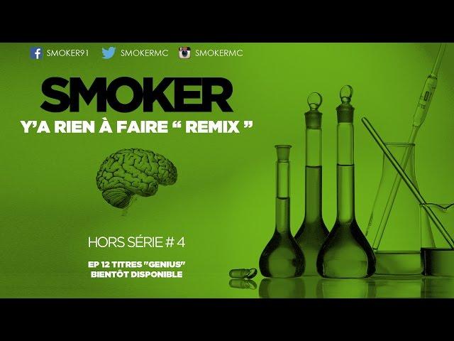 Smoker - Y´A Rien A Faire
