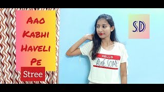 Aao Kabhi Haveli Pe : Stree: SUPER DANCE (SD) Choreography