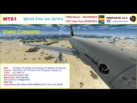 [P3D v2.4] WT61 (FQMA) Maputo MOZAMBIQUE - (FACT) Cape Town SUDÁFRICA