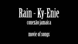 Rain   Ky Enie