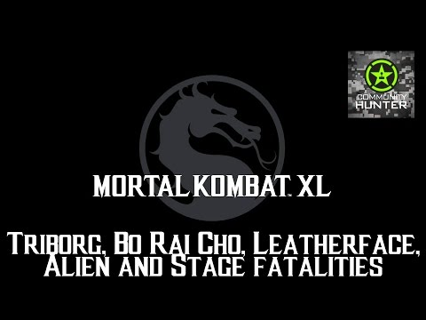 Triborg, Bo Rai Cho, Leatherface, Alien and Stage Fatalities! - Mortal Kombat XL