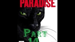 Paradise Part #14 Проникновение на Черный Ковчег(Paradise - еще одна игра жанров квест/приключения. Энн Смит была в Европе, когда узнала, что ее отец тяжело болен...., 2013-06-26T17:56:40.000Z)