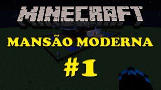 Minecraft - CONSTRUINDO MANSÕES #01