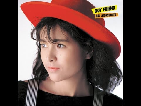 Eri Morishita - BOYFRIEND (1985) [Full Album]