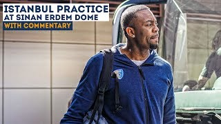 Practice at Sinan Erdem Dome 21 03 18