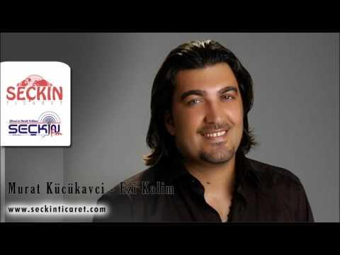 Murat Kücükavci - Ezi Kalim