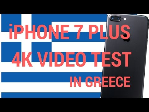 iPhone 7 Plus 4K Video Test In Greece!