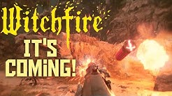 Witchfire The Upcoming Looter Shooter