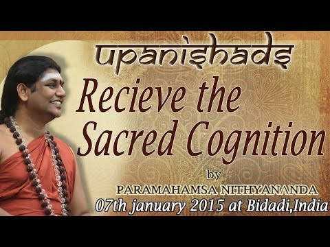 Upanishads - Recieve the Sacred Cognition