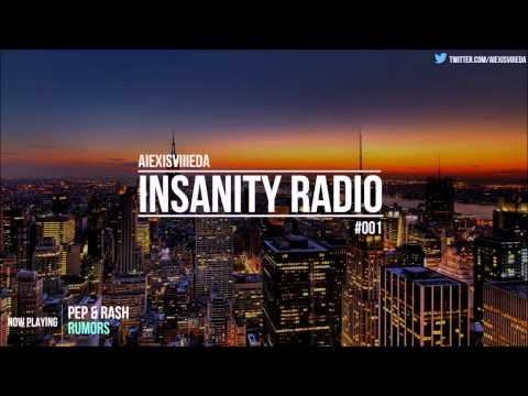 Insanity Radio #001