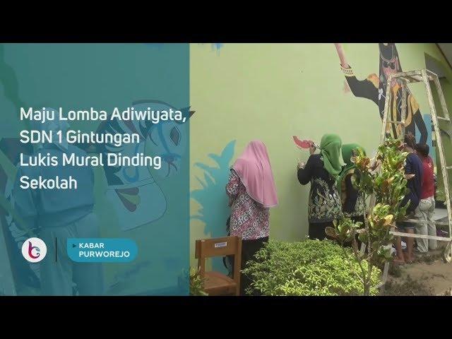 Maju Lomba Adiwiyata, SDN 1 Gintungan Lukis Mural Dinding Sekolah
