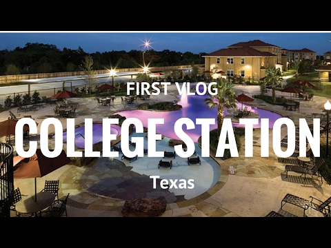 FIRST VLOG! College Station Texas.