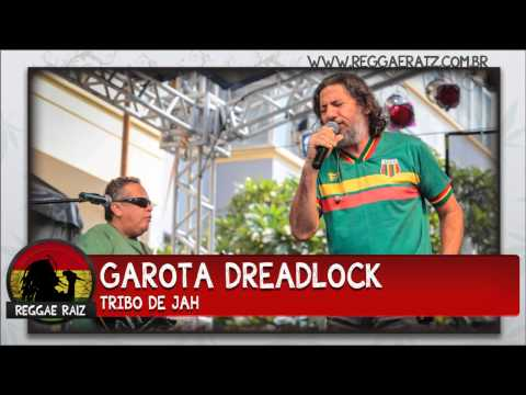 Tribo de Jah - Garota Dreadlock