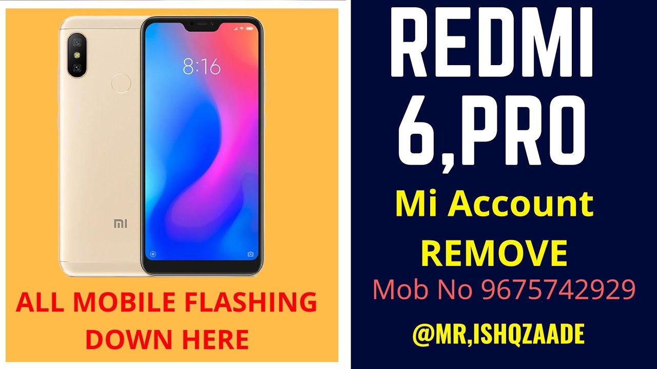 Redmi 6 pro mi account remove by authorize online remote