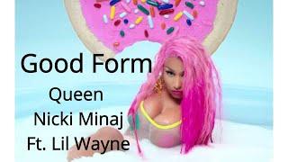 Nicki Minaj - Good Form (Ft. Lil Wayne) Lyrics Video