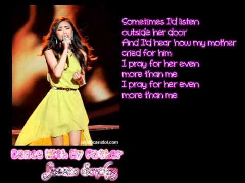 Dance With My Father - Jessica Sanchez (Lyrics)