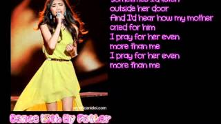 Dance With My Father - Jessica Sanchez (Lyrics)