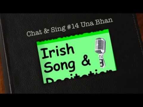 Una Bhan, with lyrics from Co. Mayo. Irish Chat & Sing #14