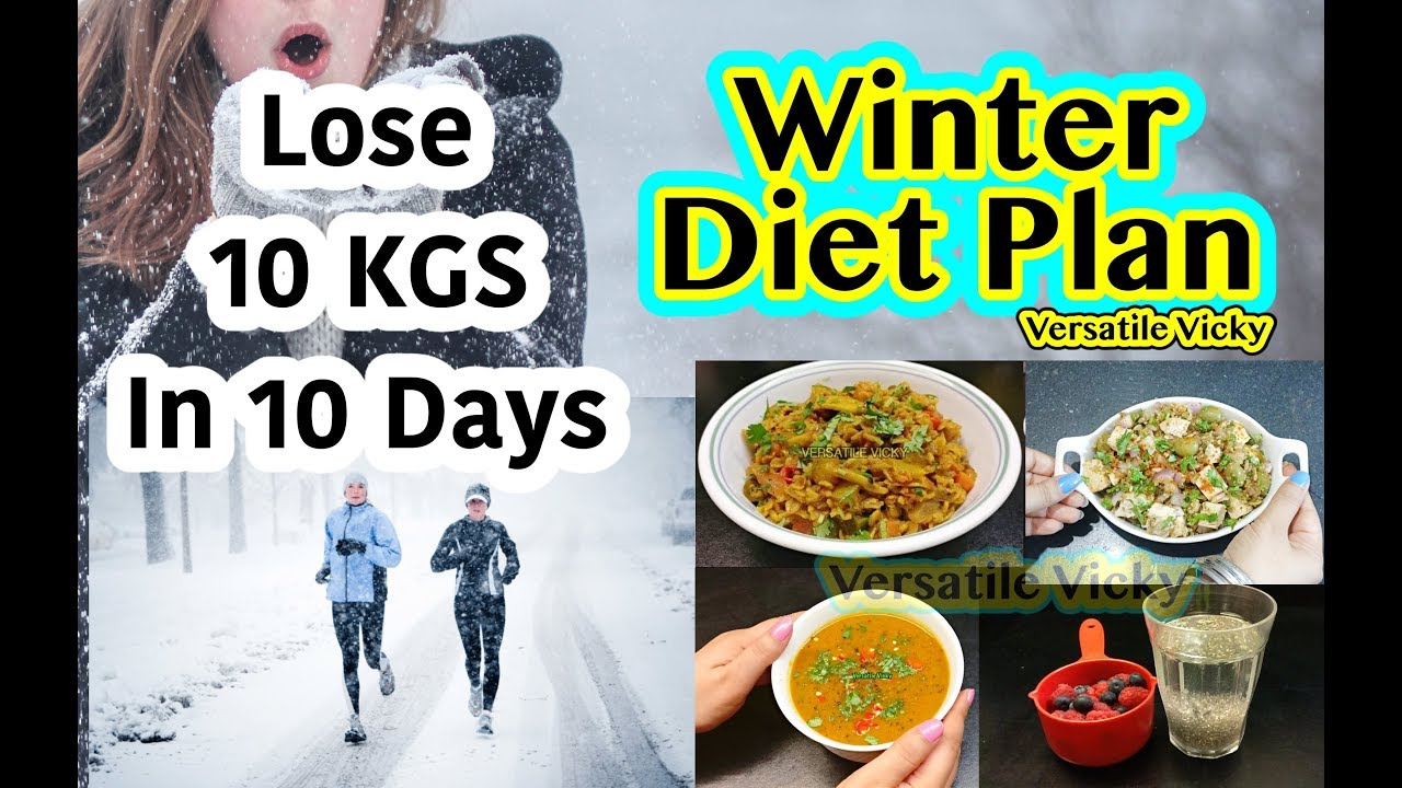 How To Lose Weight Fast 10kg In 10 Days Winter Diet Plan For Weight Loss 10 Kgs