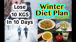 How To Lose Weight Fast 10Kg in 10 Days | Winter Diet Plan For Weight Loss - 10 Kgs