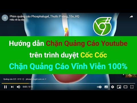 Chặn Quảng Cáo Youtube trên Cốc Cốc Vĩnh Viễn - Cách Mới 2021   Góc Nhà Công Nghệ