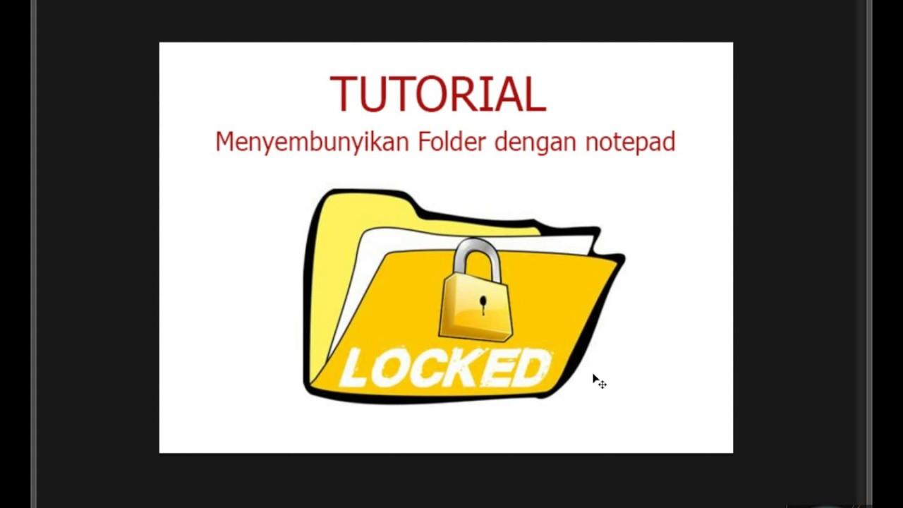 Tutorial Cara Menyembunyikan File atau Folder Dengan Notepad - YouTube