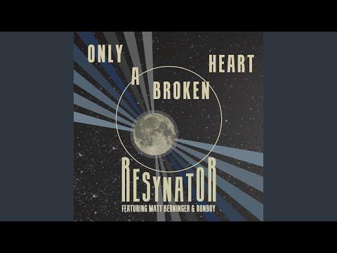 Only A Broken Heart