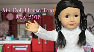 AG Doll House Tour ~ May 2016(You have been requesting it, so now I give it to you! SUBSCRIBE: https://www.youtube.com/channel/UCku6yXtQ4ei3T2DvSMDs0Cw LAST VIDEO: ..., 2016-05-31T19:19:57.000Z)