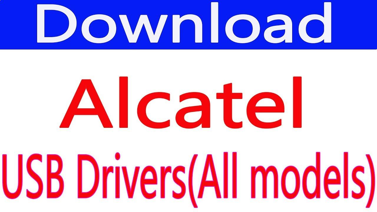 Free Download Alcatel USB Drivers (all Models)