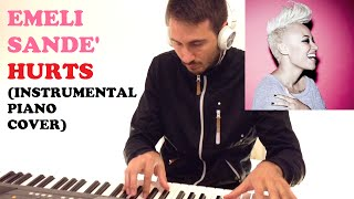 Emeli Sande' - Hurts (Instrumental Piano Cover)