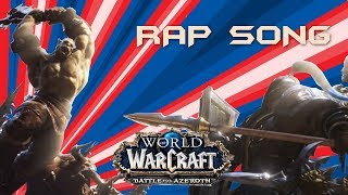 "World of Warcraft EPIC RAP Battle for Azeroth ""Drums of War"""