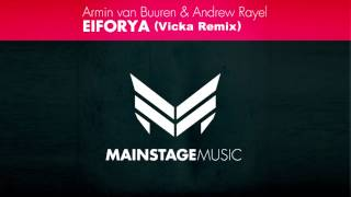 Armin van Buuren, Andrew Rayel - Eiforya (VICKA Remix)