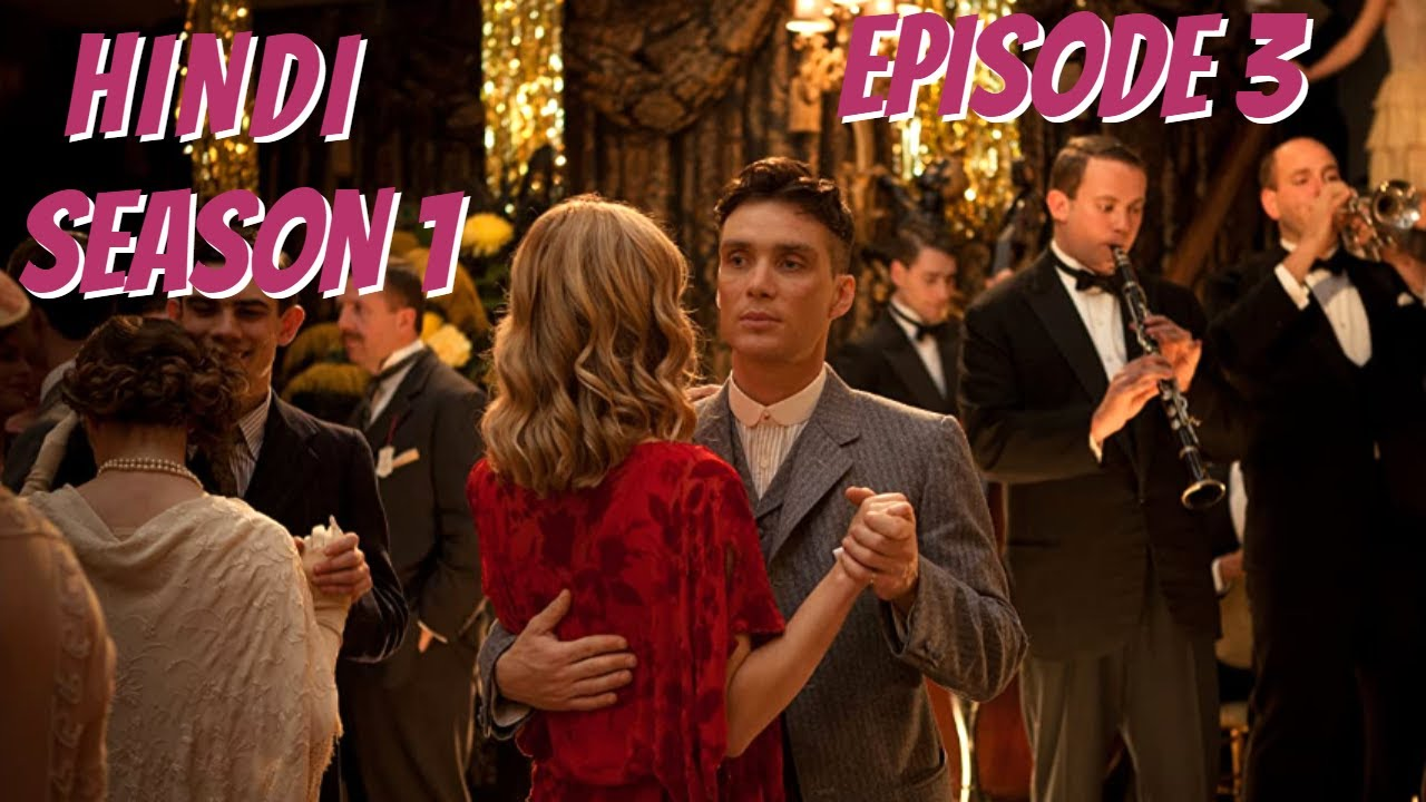 Download Peaky Blinders Season 1 Episode 3 Explained - Urdu / Hindi - British Crime Drama Tv Series