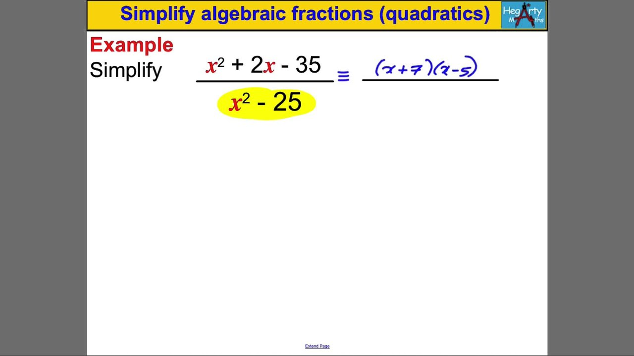 Simplify Algebraic Fractions Involving Quadratics Youtube