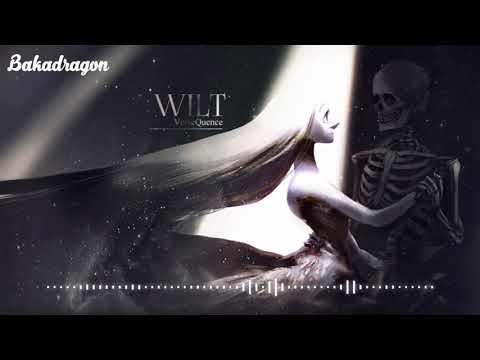 VerseQuence - Wilt (VOEZ Official Soundtrack)