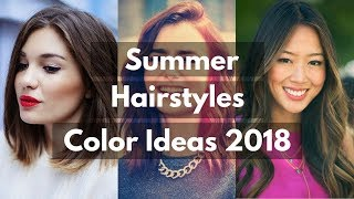 Latest Summer Hairstyles & Haircuts Trends 2018 | Summer Hair Color Ideas