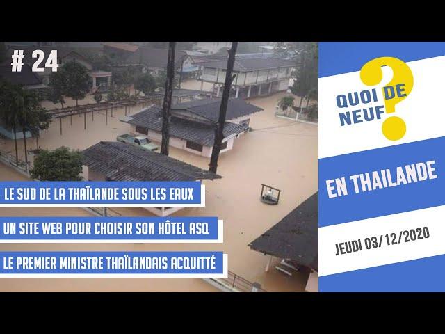 QDN #24 Thaïlande | Le sud sous les eaux | 03/12/2020